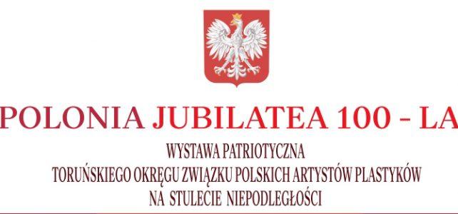 Wystawa Pro Polonia Jubilatea – 100 lat – Toruń